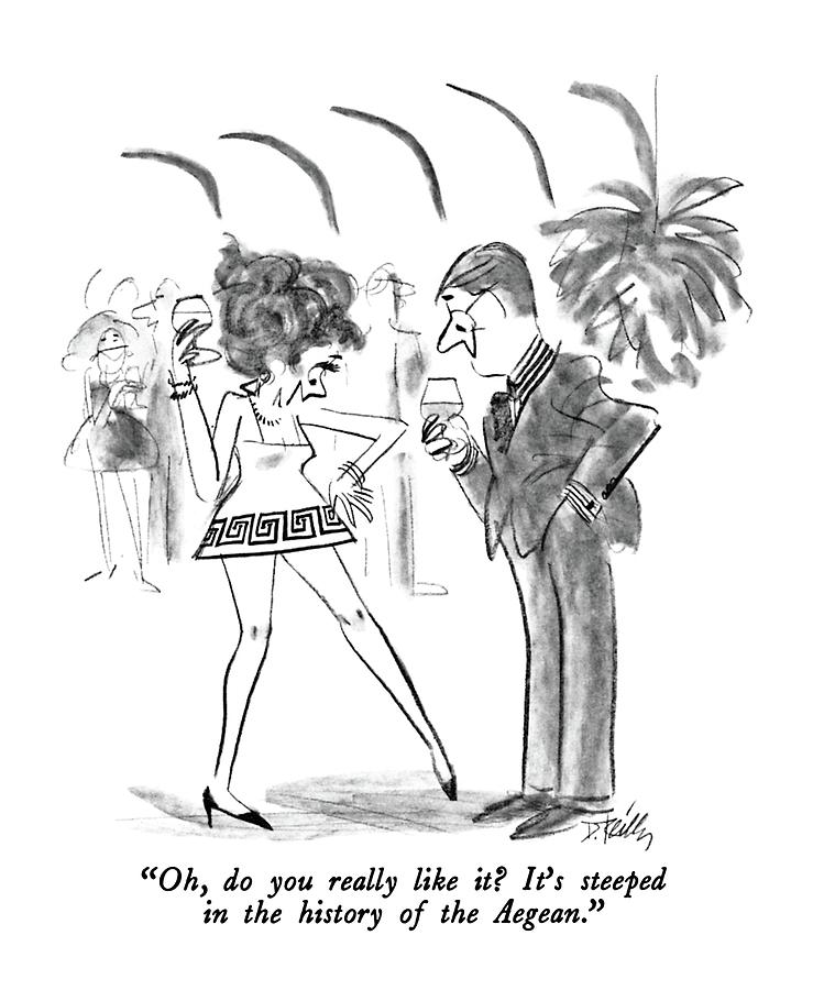 Oh, Do You Really Like It?  Its Steeped Drawing by Donald Reilly