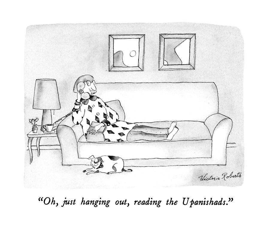 Oh, Just Hanging Out, Reading The Upanishads Drawing by Victoria Roberts