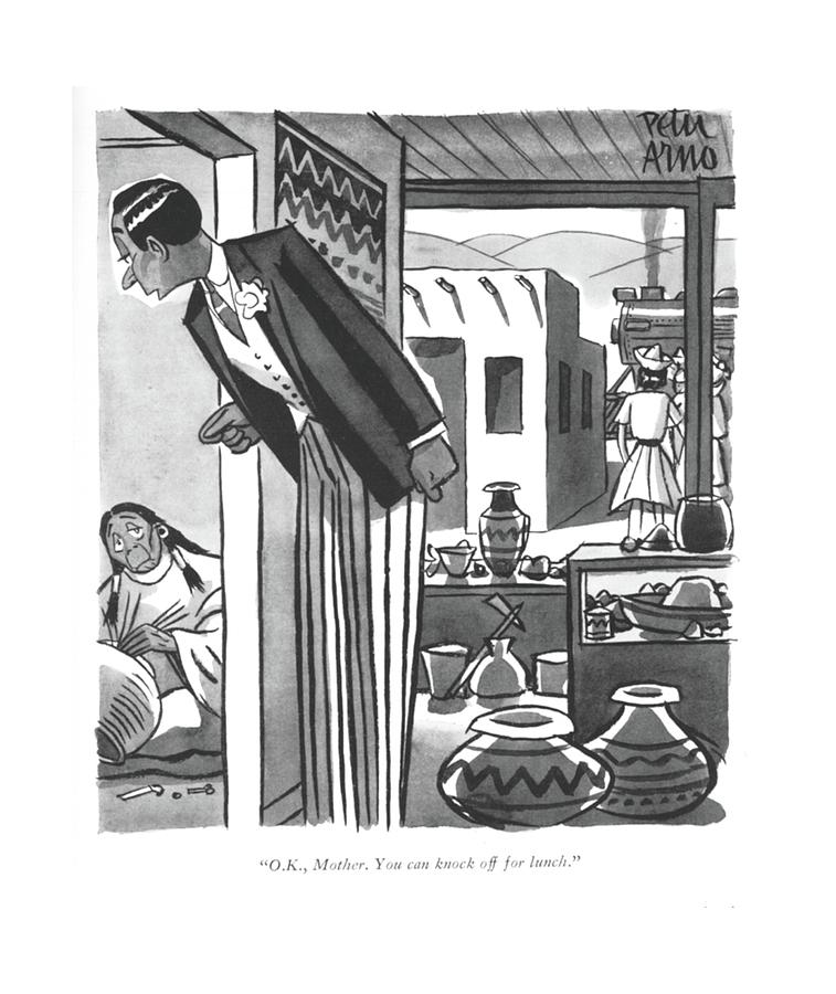 O.k., Mother. You Can Knock Off For Lunch Drawing by Peter Arno