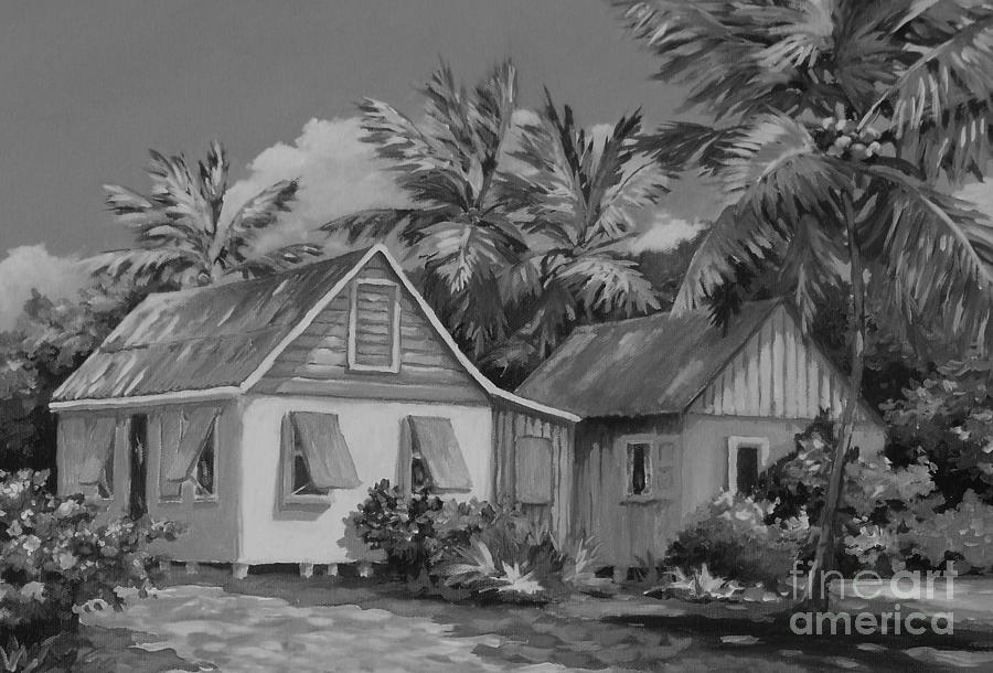 Cayman Painting - Old Cayman Cottages Monochrome by John Clark