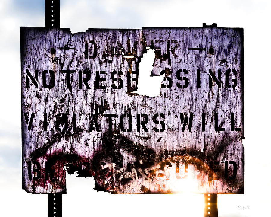 Danger Photograph - Old Danger by Bob Orsillo