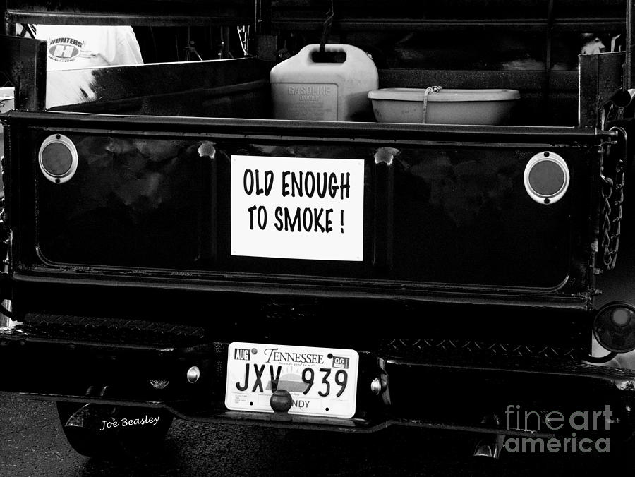 Humor Photograph - Old Enought To Smoke by   Joe Beasley