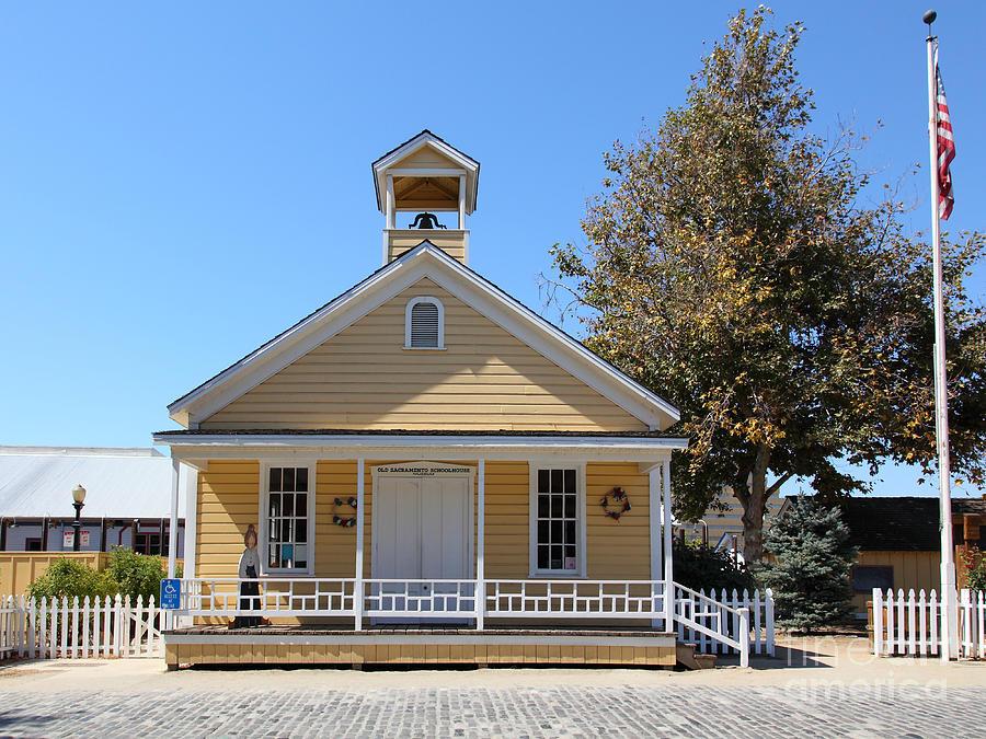 Sacramento Photograph - Old Sacramento California Schoolhouse 5d25541 by Wingsdomain Art and Photography
