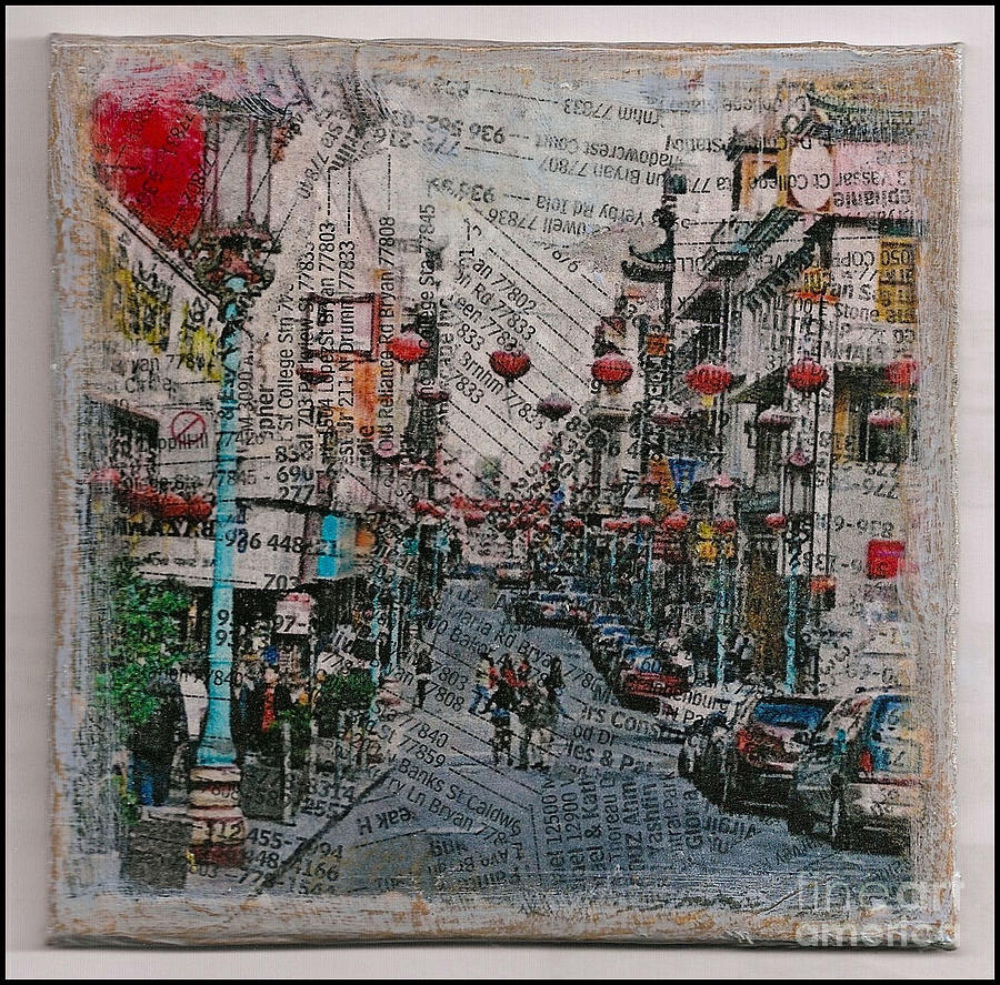 Old San Francisco China Town Mixed Media by Ruby Cross