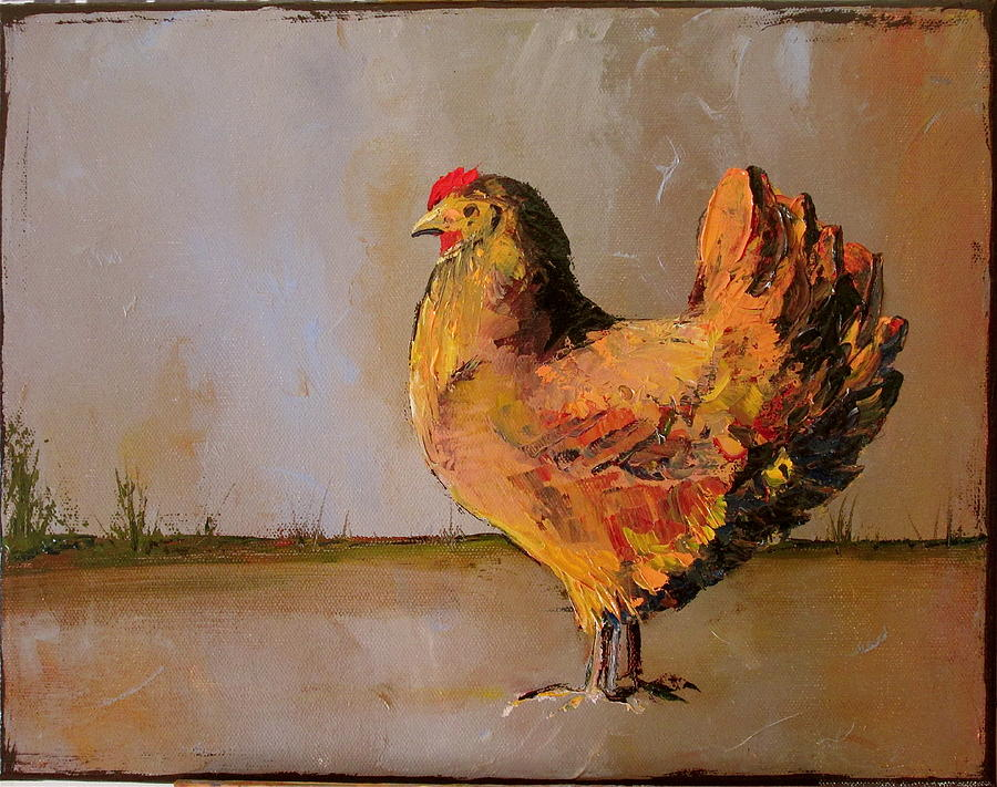 Chickens Painting - Olivia by Carolyn Doe