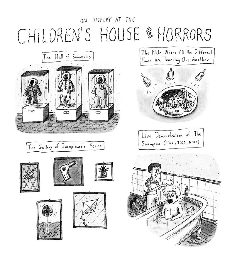 On Display At The Childrens House Of Horror: Drawing by Roz Chast