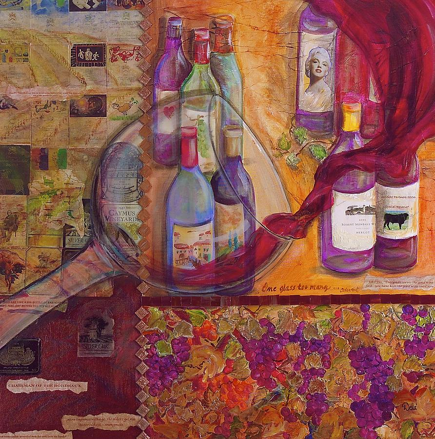 Wine Painting - One Glass Too Many - Cabernet by Debi Starr
