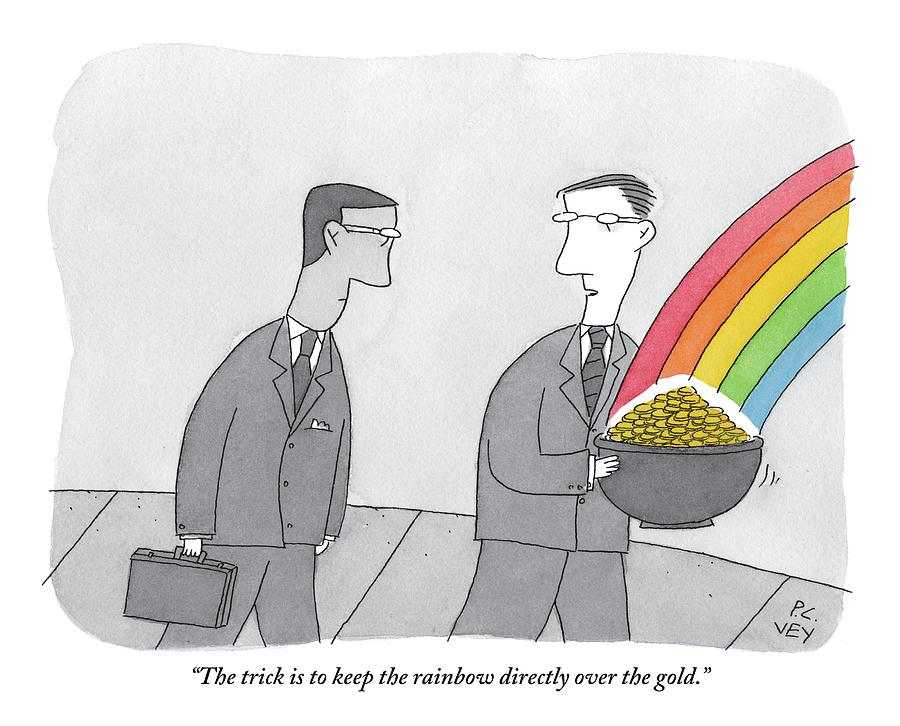 One Man  Holds A Pot Of Gold At The Tail End Drawing by Peter C. Vey