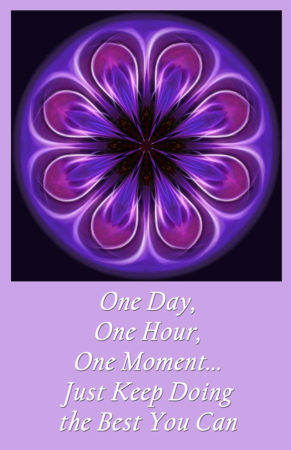 Inspiration Photograph - One Moment At A Time by Beth Sawickie