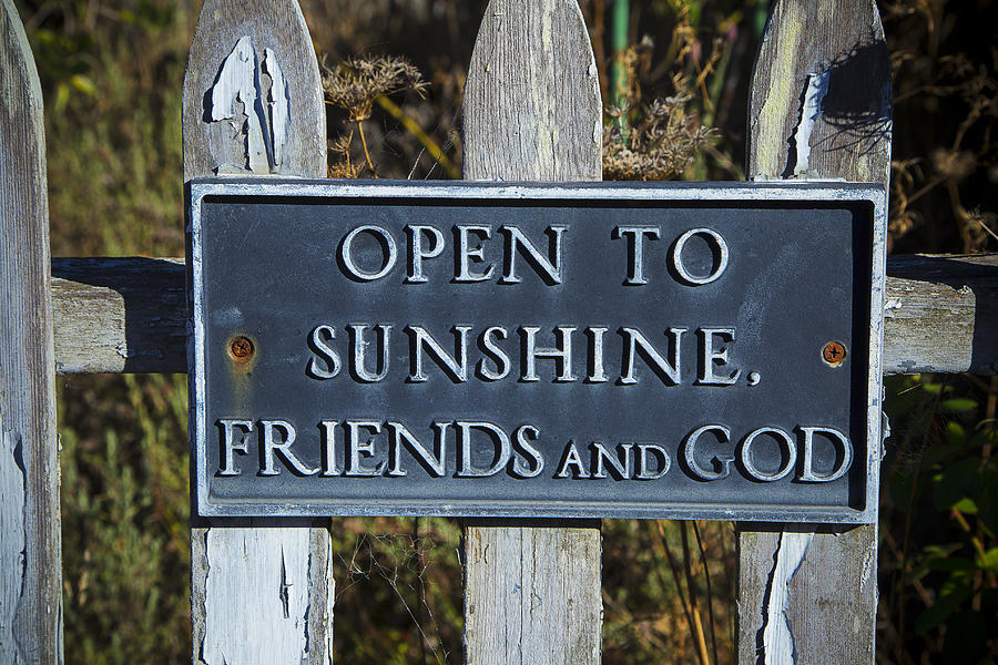 Sign Photograph - Open To Sunshine Sign by Garry Gay