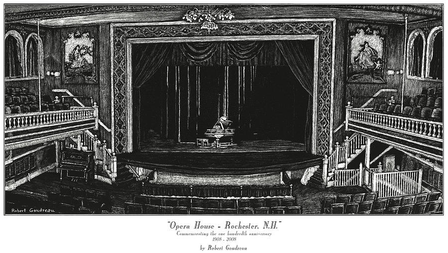 Opera House Painting - Opera House - Rochester NH by Robert Goudreau