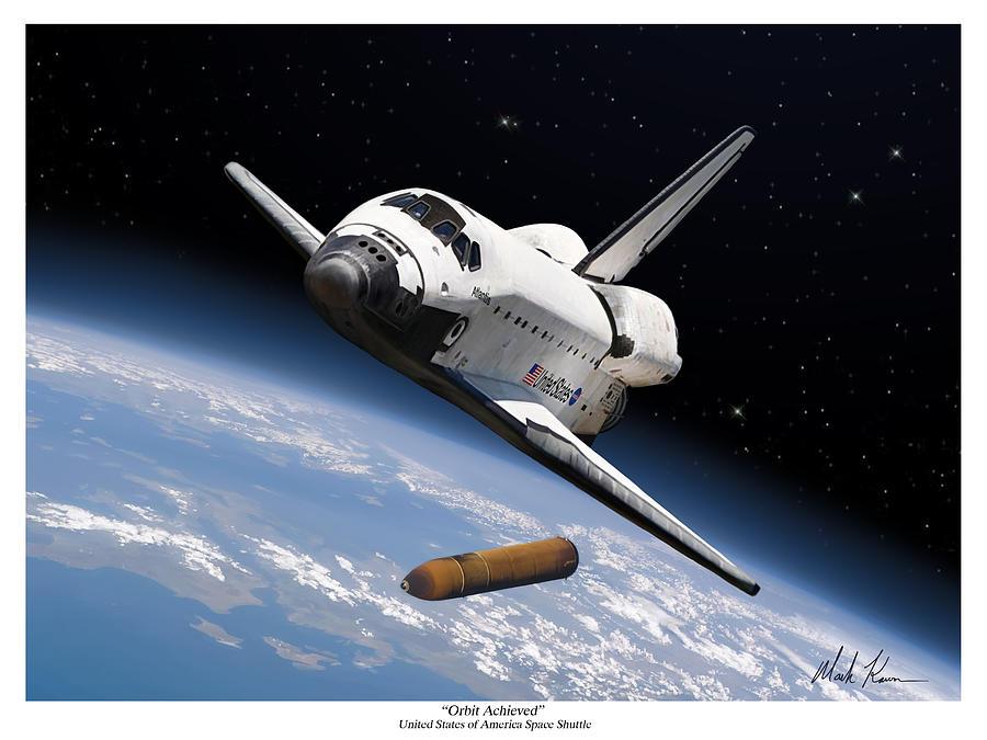 Space Shuttle Painting - Orbit Achieved by Mark Karvon