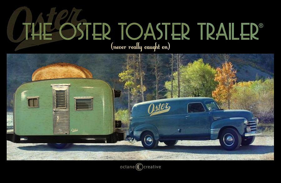 Trailer Photograph - Oster Toaster Trailer by Tim Nyberg