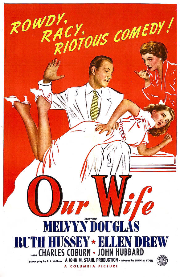 1940s Movies Photograph - Our Wife, Us Poster, Melvyn Douglas by Everett