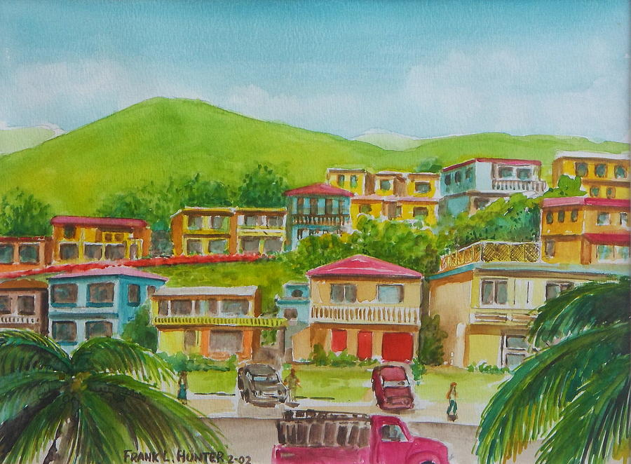 Outskirts Of Aguadilla Puerto Rico Painting By Frank Hunter