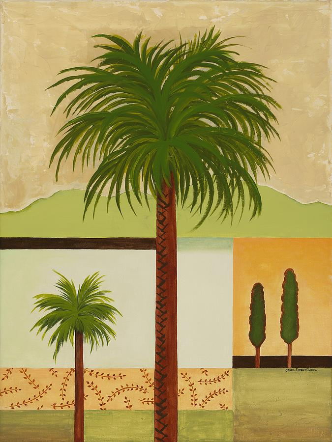 Palm Trees Painting - Palm Desert by Carol Sabo