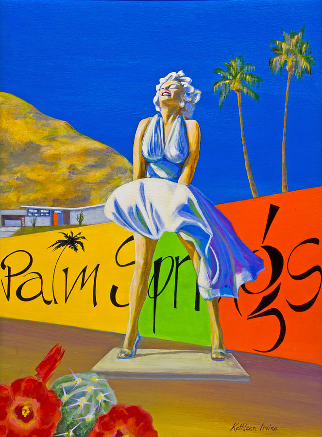 Palm Springs Marilyn by Kathleen Irvine