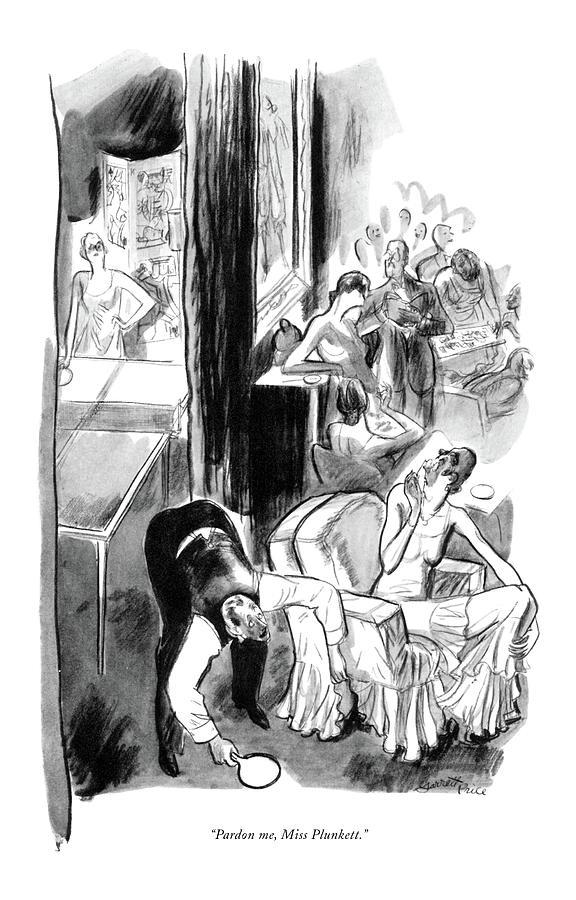 Pardon Me, Miss Plunkett Drawing by Garrett Price