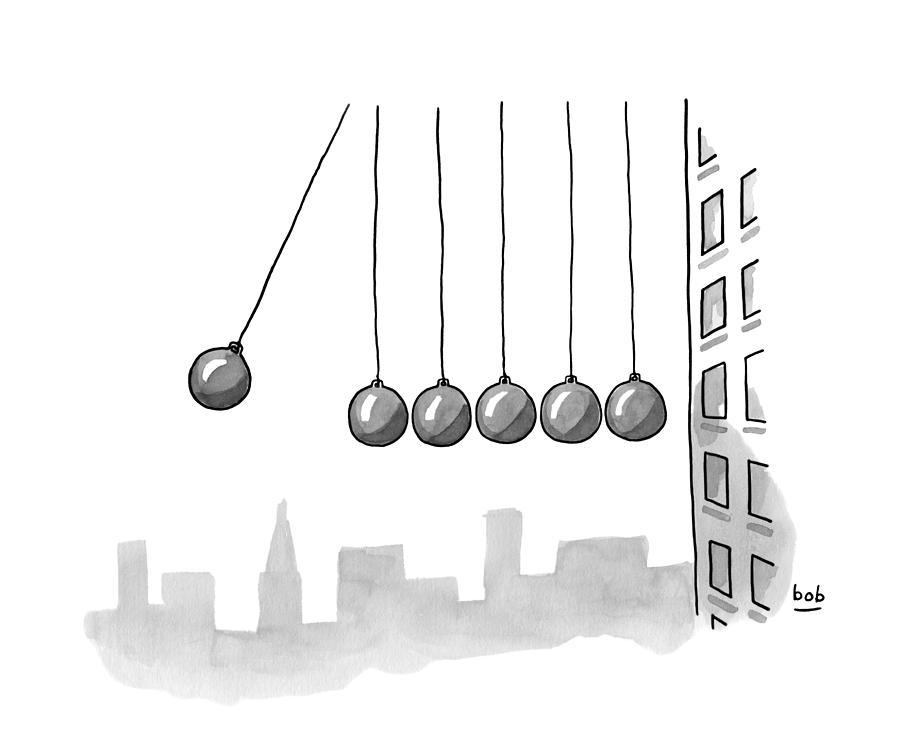 Parody Of Newtons Cradle. Six Wrecking Balls Drawing by Bob Eckstein