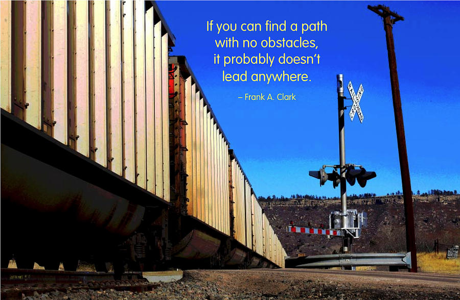 Quotation Photograph - Path With No Obstacles by Mike Flynn