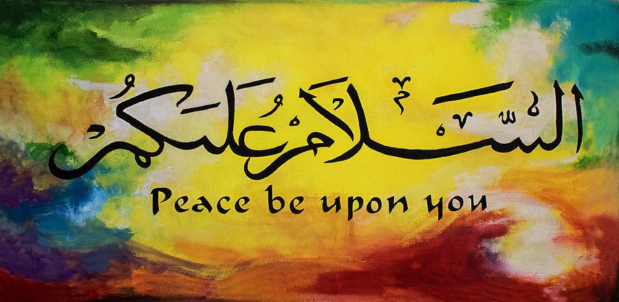 Salaam Painting - Peace Be Upon You by Salwa  Najm