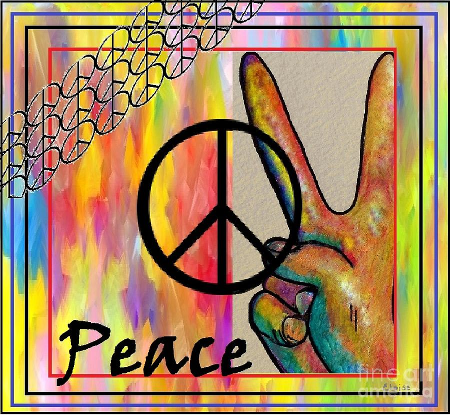 Peace Painting - Peace In Every Color by Eloise Schneider