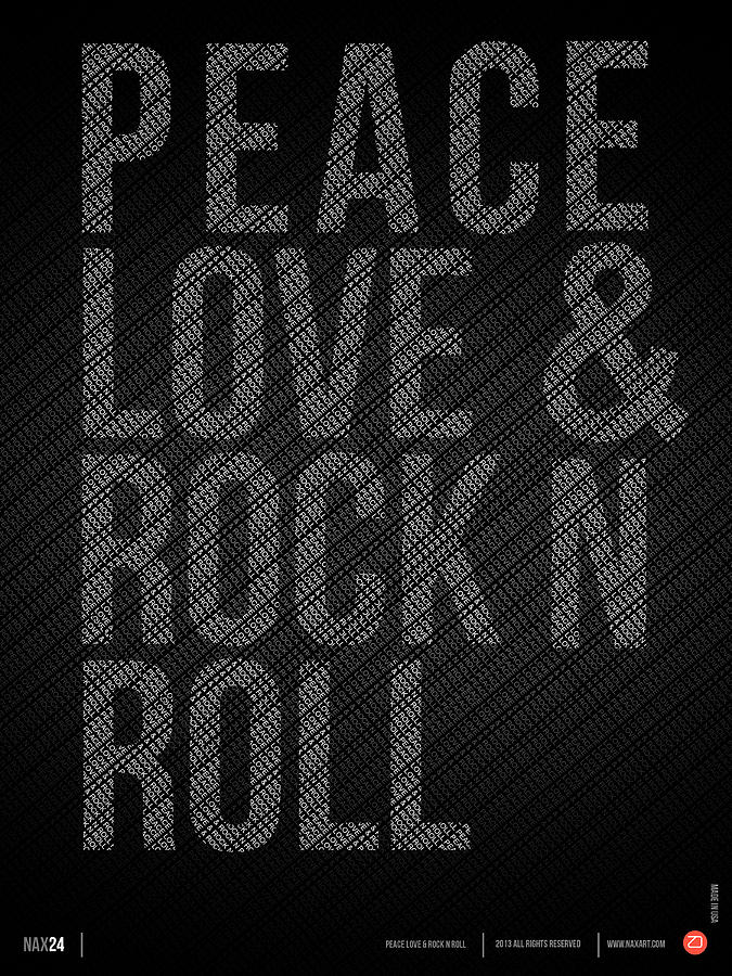 Motivational Digital Art - Peace Love and Rock N Roll Poster by Naxart Studio