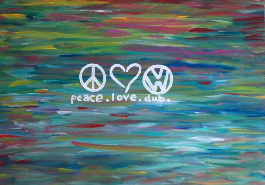 Colorful Painting - Peace Love Dub by Carol Hamby