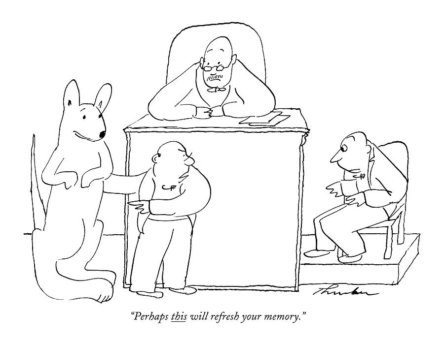 Perhaps This Will Refresh Your Memory Drawing by James Thurber