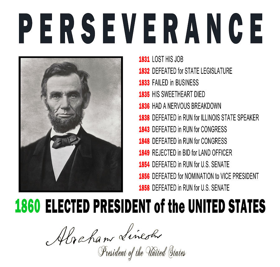 Persistence Motivational Quotes: Perseverance Of Abraham Lincoln Digital Art By Daniel Hagerman