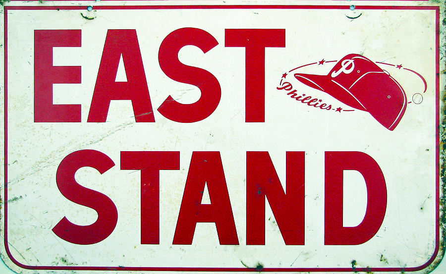 Phillies Photograph - Phillies East Stand Sign - Connie Mack Stadium by Bill Cannon