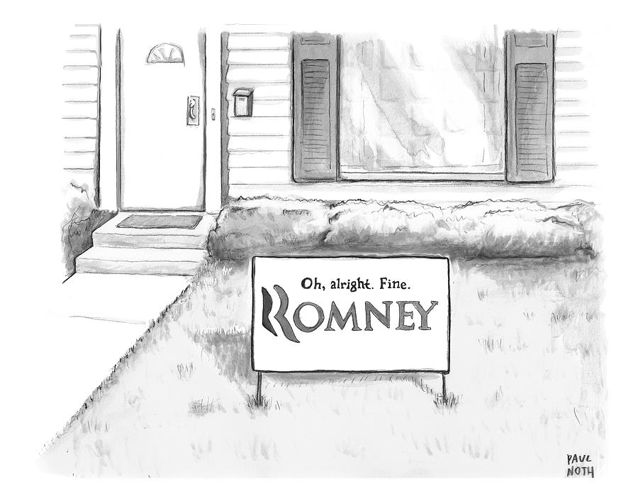 Picket Sign Outside A Home Reads Drawing by Paul Noth