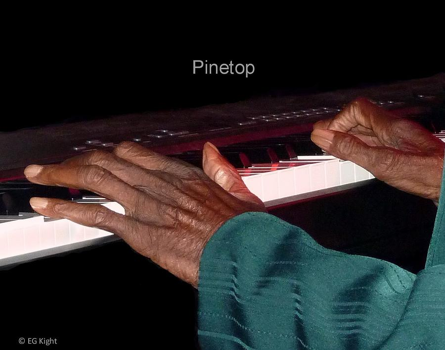 Piano Photograph - Pinetops Hands by EG Kight