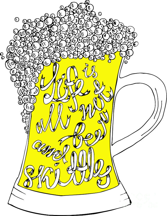 Typography Digital Art - Pint With Hand Drown Inscription. Life by Ana Babii