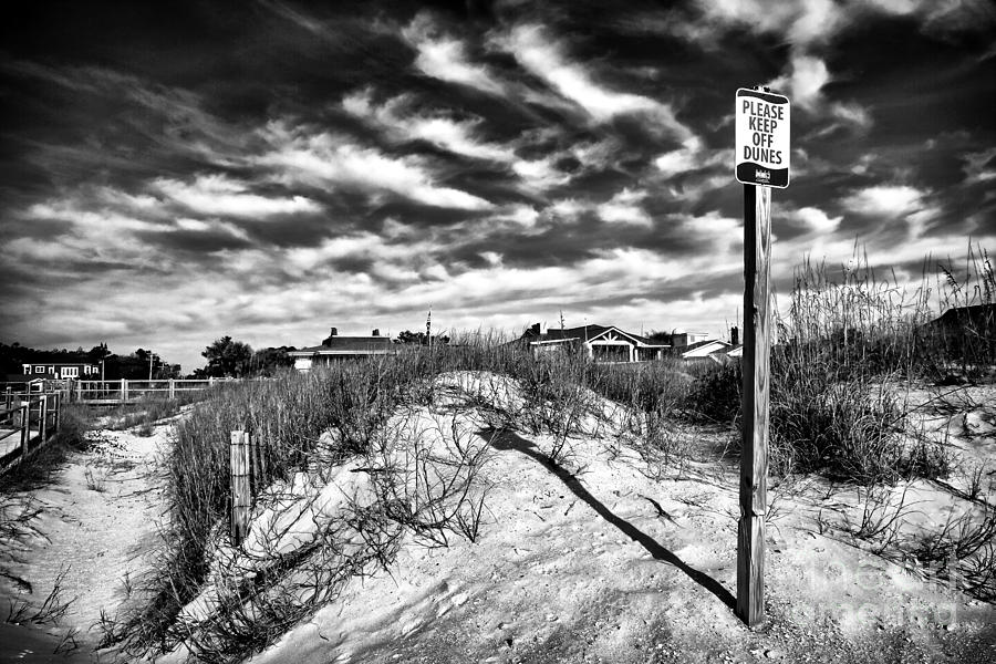 Please Keep Off Dunes Photograph - Please Keep Off Dunes by John Rizzuto