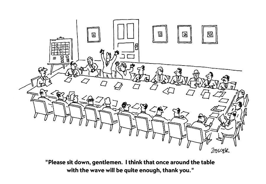 Please Sit Drawing by Jack Ziegler