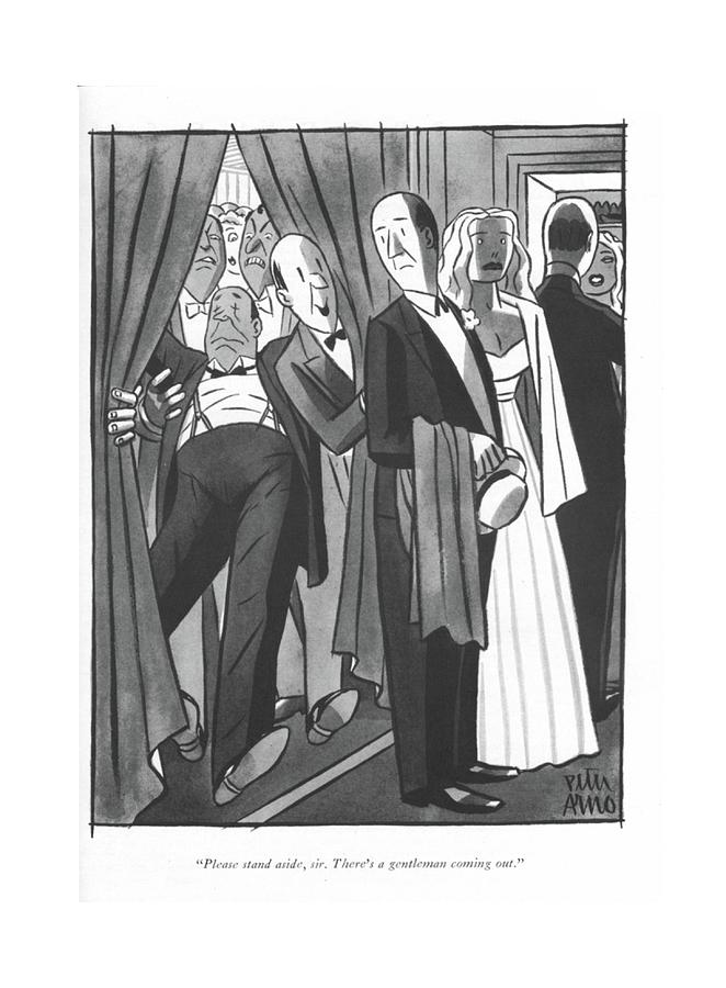 Please Stand Aside Drawing by Peter Arno