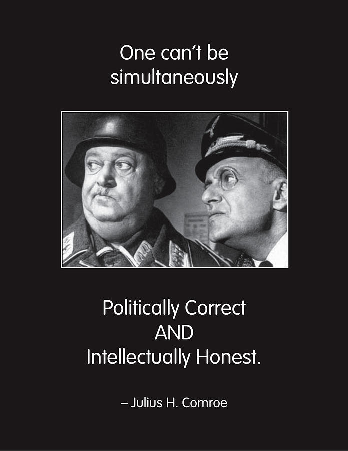 Quotation Photograph - Political Correctness by Mike Flynn