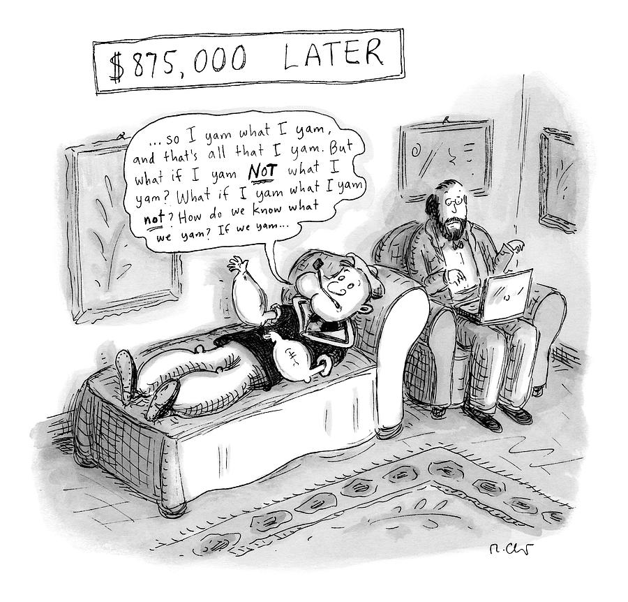 Popeye Drawing - Popeye Lies On A Couch At Psychiatrist. Speaks by Roz Chast