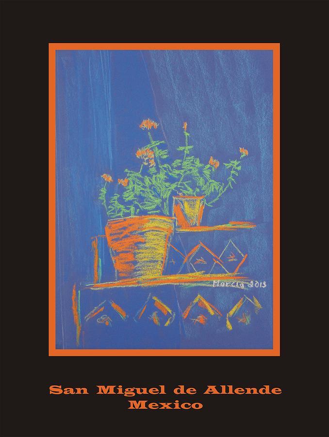 San Miguel De Allende Pastel - Poster - Blue Geranium by Marcia Meade