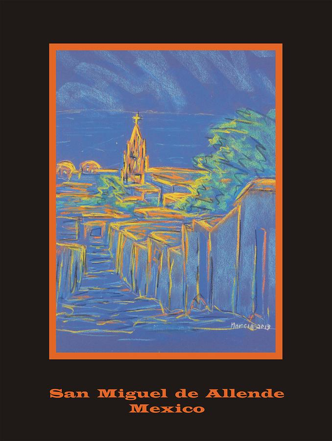 San Miguel De Allende Pastel - Poster - From The Heights by Marcia Meade