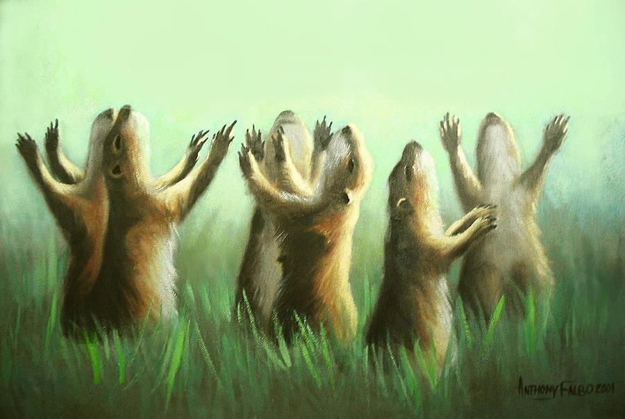 Prairie Painting - Praising Prairie Dogs by Anthony Falbo