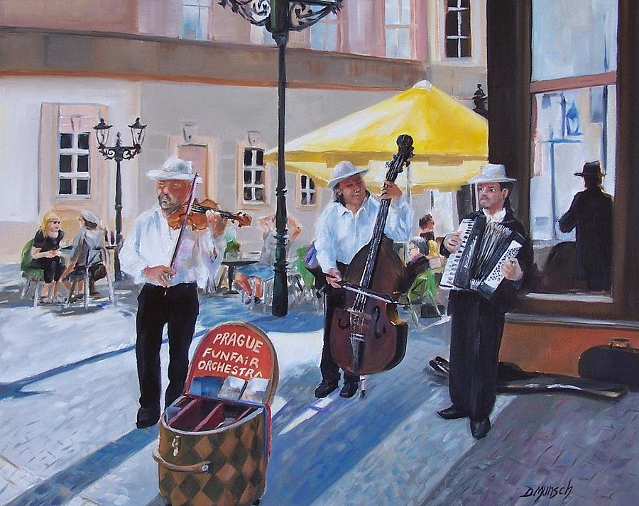 Praque Painting - Praque Street Musicians by Donna Munsch