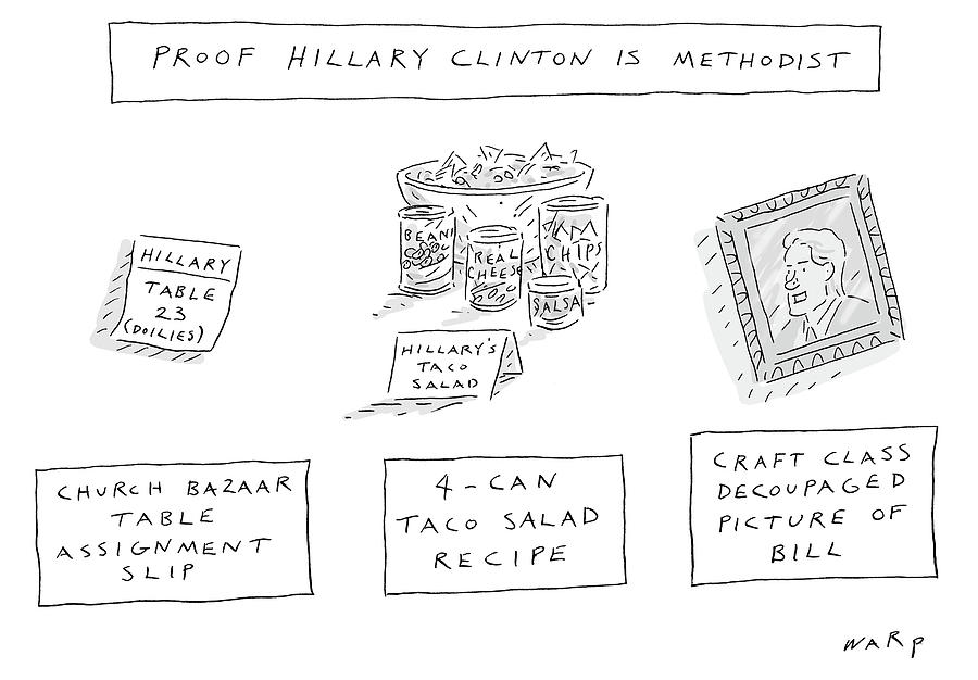 Proof Hillary Clinton Is Methodist Drawing by Kim Warp