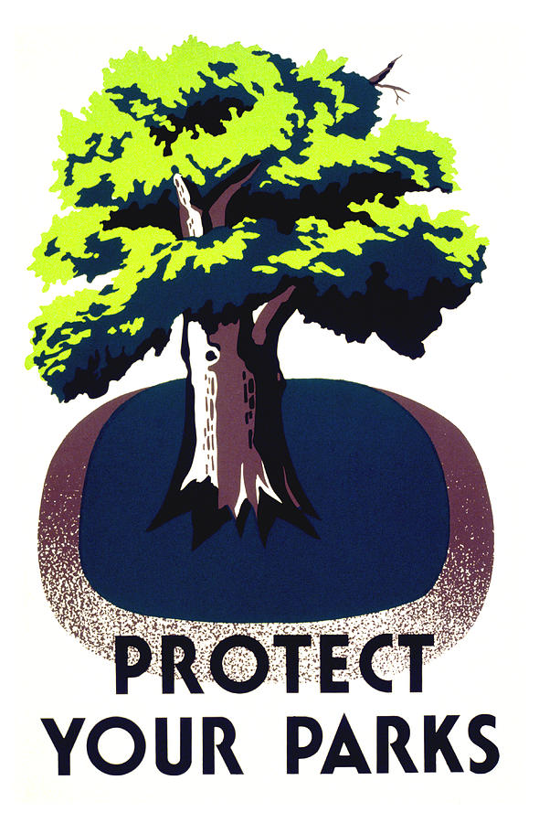 Wpa Painting - Protect Your Parks Wpa by War Is Hell Store