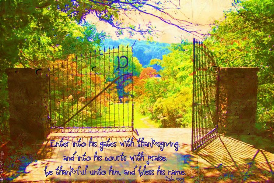Christian Digital Art - Psalm 100 4 Gate by Michelle Greene Wheeler