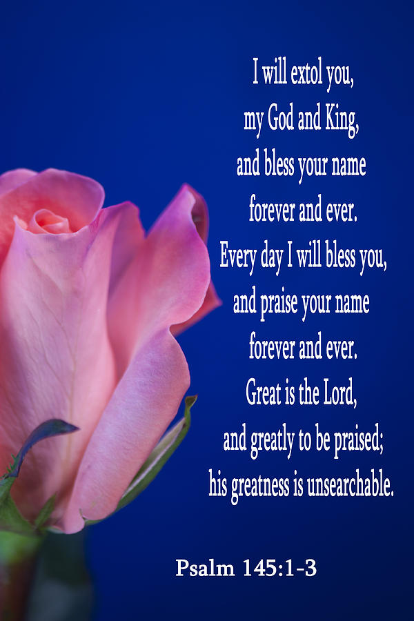 psalm 145 13 photograph by inspirational designs