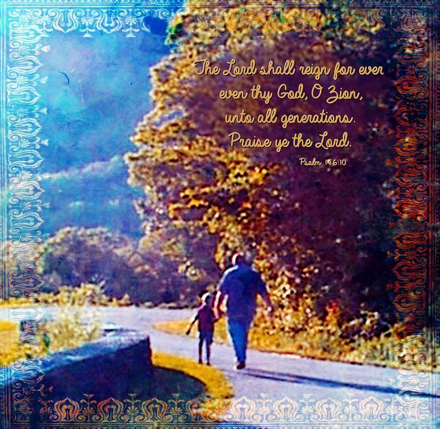 Psalm 146 10 Digital Art by Michelle Greene Wheeler