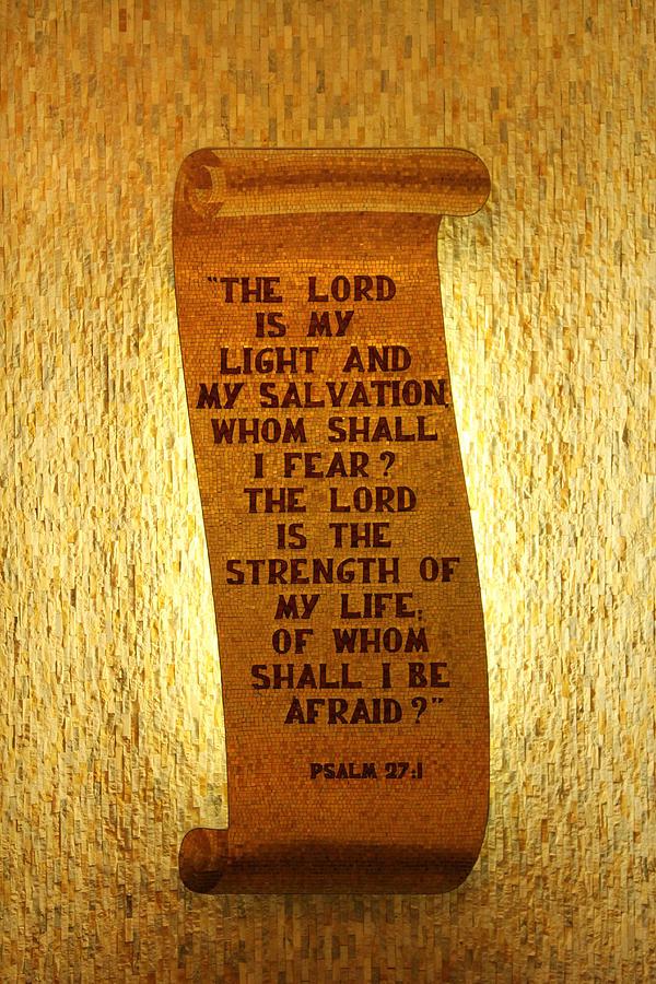 Psalm 27 Photograph - Psalm 27 by James Hammen
