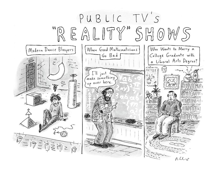Public Tvs Reality Shows Drawing by Roz Chast
